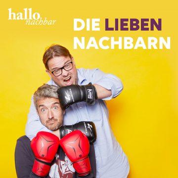 Titelbild Podcast die lieben Nachbarn